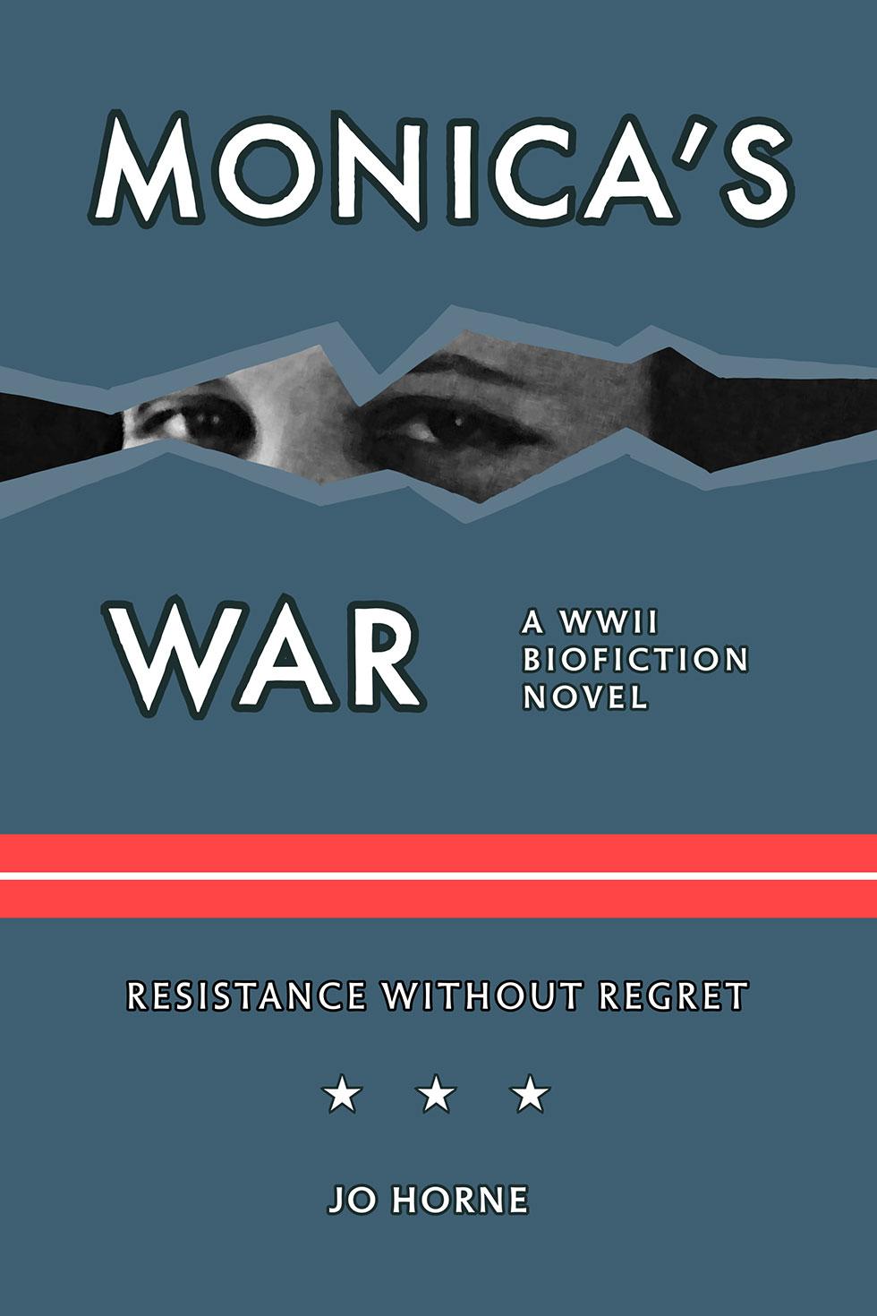Monicas War by Jo Horne
